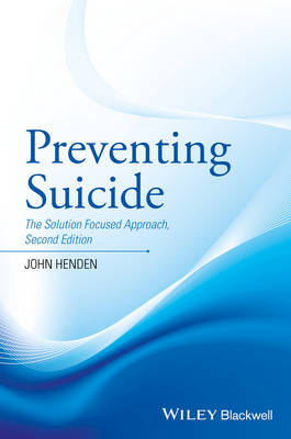 Preventing Suicide by John Henden