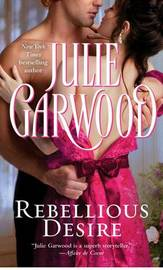 Rebellious Desire by Julie Garwood image