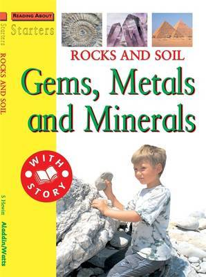 Starters: L3: Rocks and Soil - Gems, Metals and Minerals by Sally Hewitt image