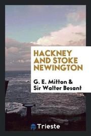 Hackney and Stoke Newington by G E Mitton