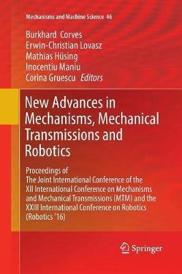 New Advances in Mechanisms, Mechanical Transmissions and Robotics