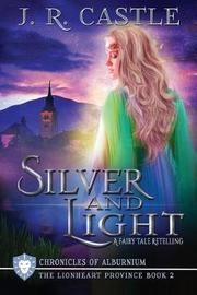 Silver and Light by Jackie Castle