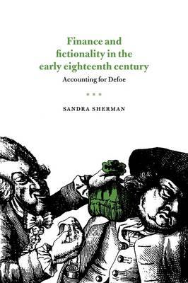 Finance and Fictionality in the Early Eighteenth Century by Sandra Sherman image