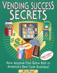 Vending Success Secrets by Bill Way image