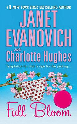 Full Bloom (Full series #5) by Janet Evanovich