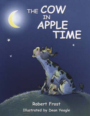 Cow in Apple Time by Robert Frost