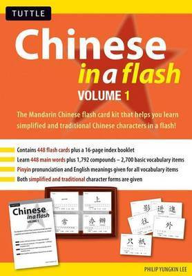 Chinese in a Flash: v. 1 by Philip Yungkin Lee