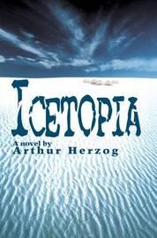 Icetopia by Arthur Herzog, III