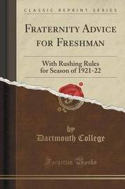 Fraternity Advice for Freshman by Dartmouth College