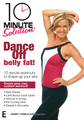 10 Minute Solution: Dance Off Belly Fat on DVD