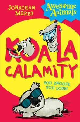 Koala Calamity by Jonathan Meres image