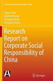Research Report on Corporate Social Responsibility of China by Jiagui Chen