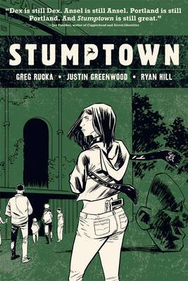 Stumptown Volume 3 by Greg Rucka