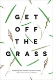 Get off the Grass by Paul Callaghan