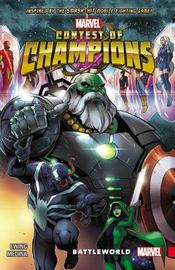 Contest Of Champions Vol. 1: Battleworld by Al Ewing