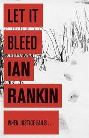 Let it Bleed (Inspector Rebus #7) by Ian Rankin