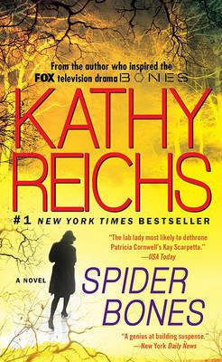 Spider Bones (aka Mortal Remains) (Tempe Brennan #13) by Kathy Reichs