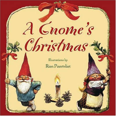 Gnomes Christmas by Bruce Goldstone