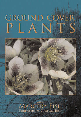 Ground Cover Plants by Margery Fish image