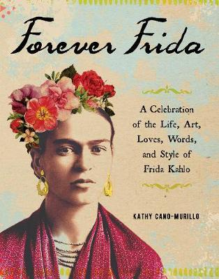 Forever Frida   Kathy Cano Murillo Book   In-Stock - Buy Now   at