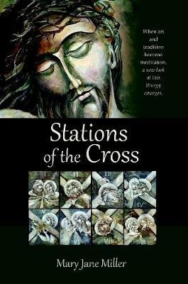 Stations of the Cross by Mary Jane Miller image