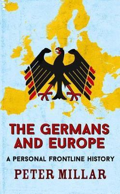 The Germans and Europe by Peter Millar