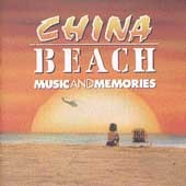 China Beach - Music And Memories by Original Soundtrack