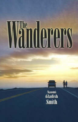 The Wanderers by Naomi Gladish Smith image