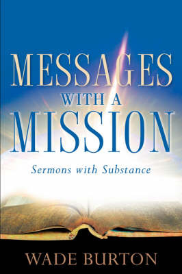 Messages with a Mission by Wade Burton image