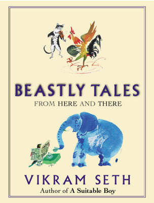 Beastly Tales: from Here and There by Vikram Seth image