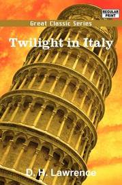 Twilight in Italy by D.H. Lawrence image