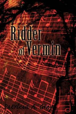 Ridder of Vermin by Patricia A Gray image
