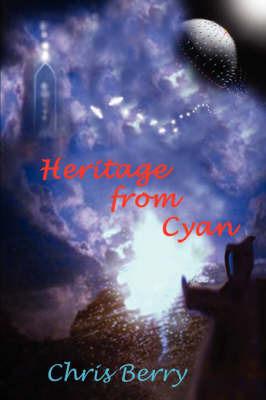 The Cyannian Trilogy by Chris J. Berry