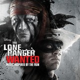 The Lone Ranger: Wanted by Various