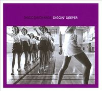 Disco Discharge: Diggin' Deeper by Various Artists