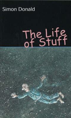 The Life of Stuff by Simon Donald image