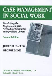 Case Management in Social Work by Julius R Ballew image