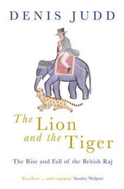 The Lion and the Tiger by Denis Judd