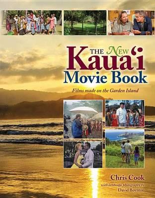 The New Kauai Movie Books by Chris Cook