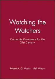 Watching the Watchers by Robert A.G. Monks