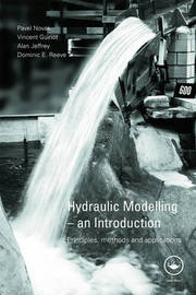 Hydraulic Modelling: An Introduction by Pavel Novak