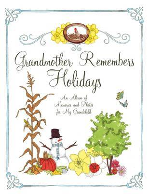Grandmother Remembers Holidays: An Album of Memories and Photos by Judith Levy image
