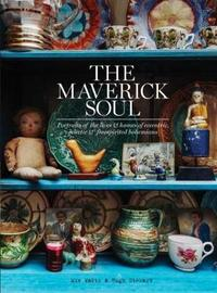 The Maverick Soul by MIV Watts