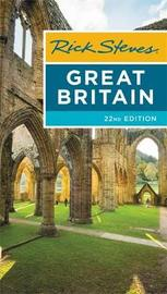 Rick Steves Great Britain (Twenty-second Edition) by Rick Steves