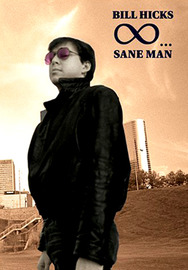 Bill Hicks - Sane Man on DVD image