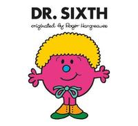 Doctor Who: Dr. Sixth (Roger Hargreaves) by Adam Hargreaves