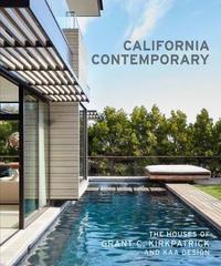 California Contemporary by Grant Kirkpatrick