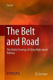 The Belt and Road by Fei Xu