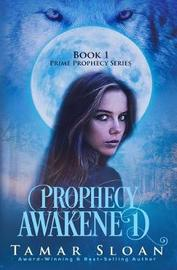 Prophecy Awakened by Tamar Sloan image
