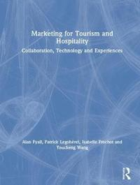 Marketing for Tourism and Hospitality by Alan Fyall